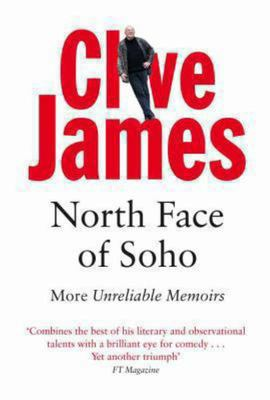 North Face of Soho: Unreliable Memoirs 4