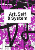 Art, Self and System