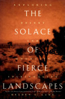 The Solace of Fierce Landscapes - Exploring Desert and Mountain Spirituality