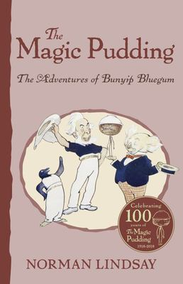 The Magic Pudding: The Adventures of Bunyip Bluegum