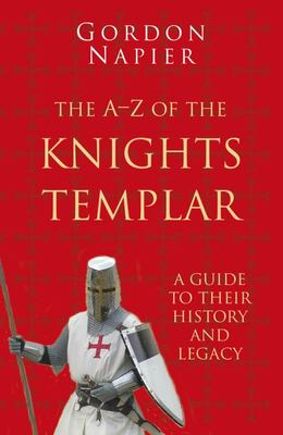 A-Z of the Knights Templar