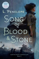 Song of Blood and Stone (#1 Earthsinger Chronicles)