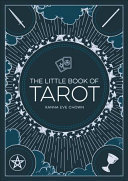 Little Book of Tarot - An Introduction to Fortune-Telling and Divination