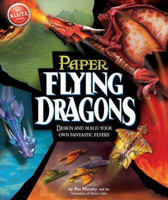 Paper Flying Dragons (Klutz)