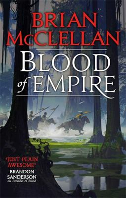 Blood of Empire (#3 Gods of Blood and Powder)