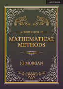 A Compendium of Mathematical Methods - A Handbook for School Teachers