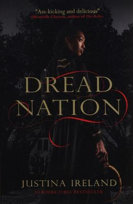 Dread Nation (#1 Dead Nation)