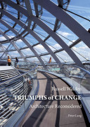 Triumphs of Change - Architecture Reconsidered