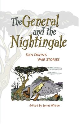 The General and the Nightingale - Dan Davins War Stories