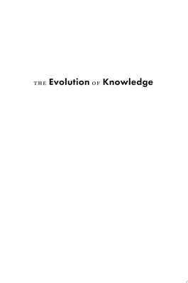 The Evolution of Knowledge - Rethinking Science for the Anthropocene