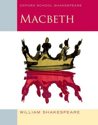 Macbeth - Oxford School Shakespeare