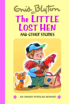 The Little Lost Hen and Other Stories