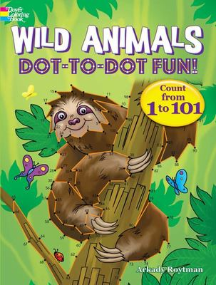 Wild Animals Dot-to-Dot Fun! - Count from 1 to 101