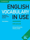 English Vocabulary in Use : Vocabulary Reference and Practice with Answers - Advanced 3E