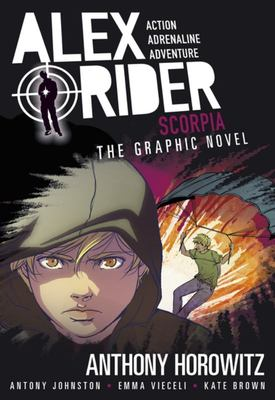 Scorpia (#5 Alex Rider Graphic Novel)