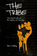 The Tribe - The Liberal-Left and the System of Diversity
