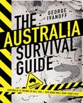 The Australia Survival Guide (HB)