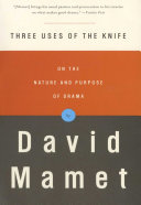 Three Uses of the Knife - On the Nature and Purpose of Drama