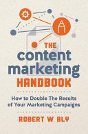 The Content Marketing Handbook - How to Double the Results of Your Marketing Campaigns