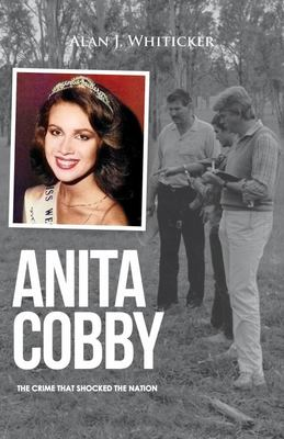 Anita Cobby: The Crime That Shocked the Nation