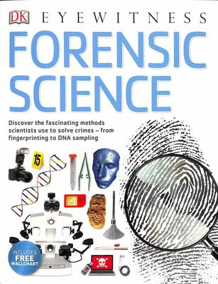 Forensic Science - DK Eyewitness