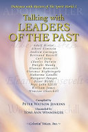 Talking with Leaders of the Past - A book of spiritual Interviews