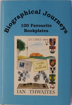 Biographical Journeys 100 Favourite Bookplates
