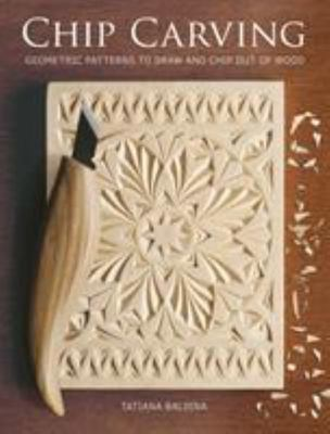 Chip Carving - Geometric Patterns to Draw and Chip Out of Wood