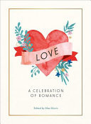 Love - A Celebration of Romance
