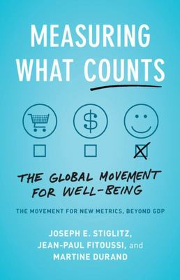 Measuring What Counts - A New Dashboard for Well-Being
