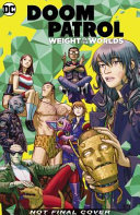 Doom Patrol - Weight of the Worlds (HB?)