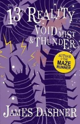 The Void of Mist and Thunder (13th Reality #4)