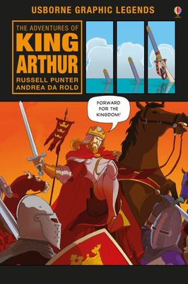 Adventures of King Arthur (Usborne Graphic Novel)