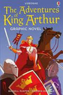 The Adventures of King Arthur (Usborne Graphic Novel)