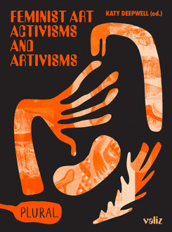 Feminist Art Activisms and Artivisms