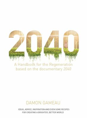 2040: A Household Handbook for the Regeneration