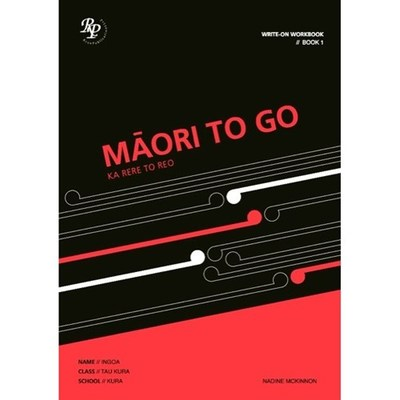 Maori to Go Book 1: Student Workbook