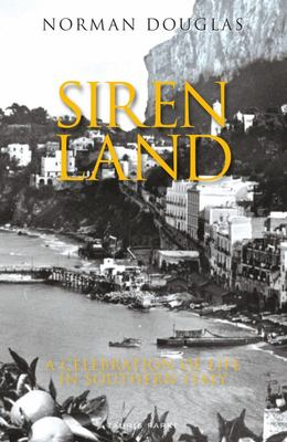 Siren Land - A Celebration of Life in Southern Italy