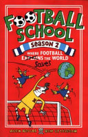 Where Football Saves the World (Football School Season #2)