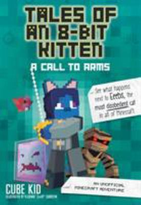 A Call to Arms (Tales of an 8-Bit Kitten #2)