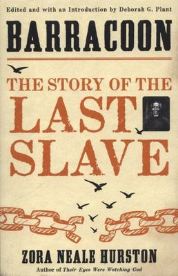 Barracoon: The Story of the Last Slave