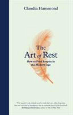 The Art of Rest: How to Find Respite in the Modern Age