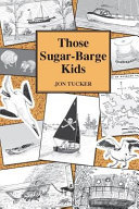 Those Sugar-Barge Kids (#4 Those Kids)