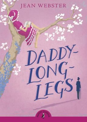 Daddy Long-Legs (Puffin Classics)