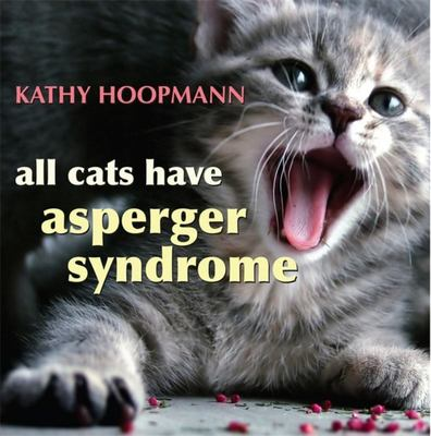 All Cats Have Asperger Syndrome - OLD EDITION