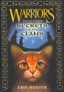 Secrets of the Clans (Warriors Field Guide #1)
