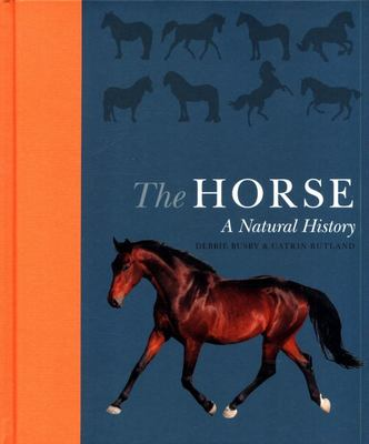 The Horse: A Natural History