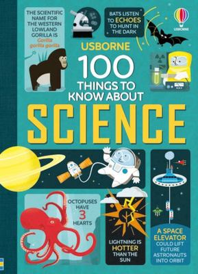100 Things to Know About Science (HB)