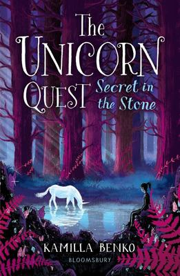 Secret in the Stone (The Unicorn Quest #2)
