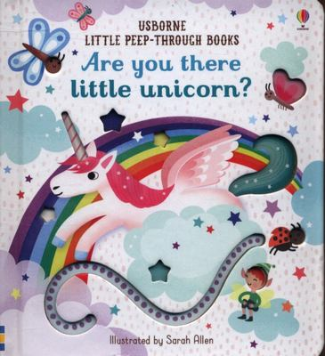 Are You There Little Unicorn? (Little Peep-Through)